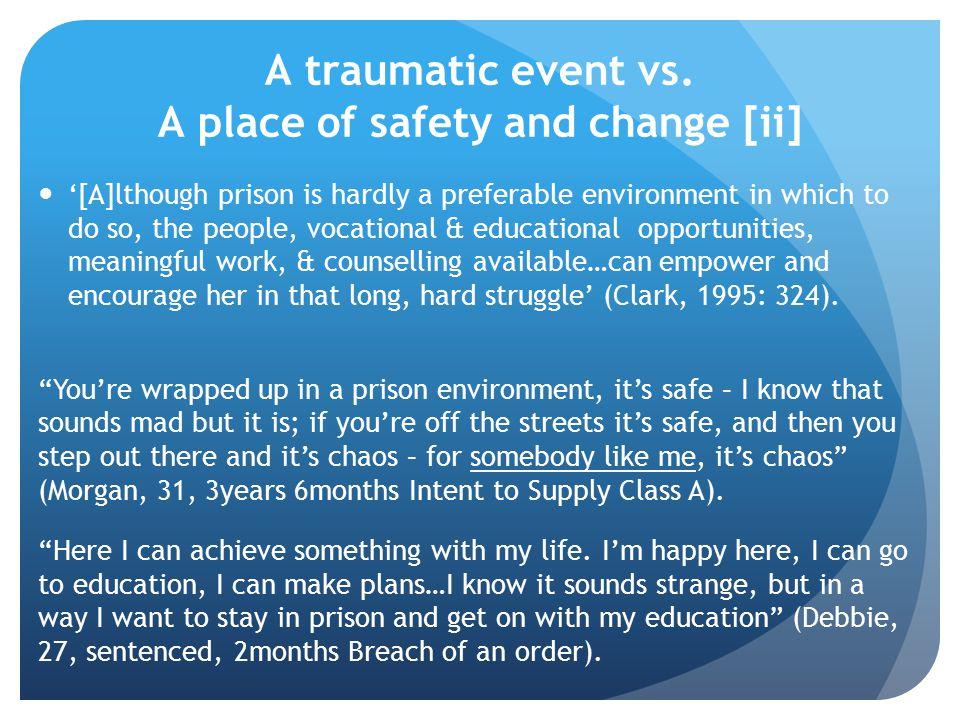 A traumatic event vs.