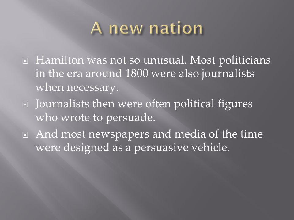 Hamilton was not so unusual.