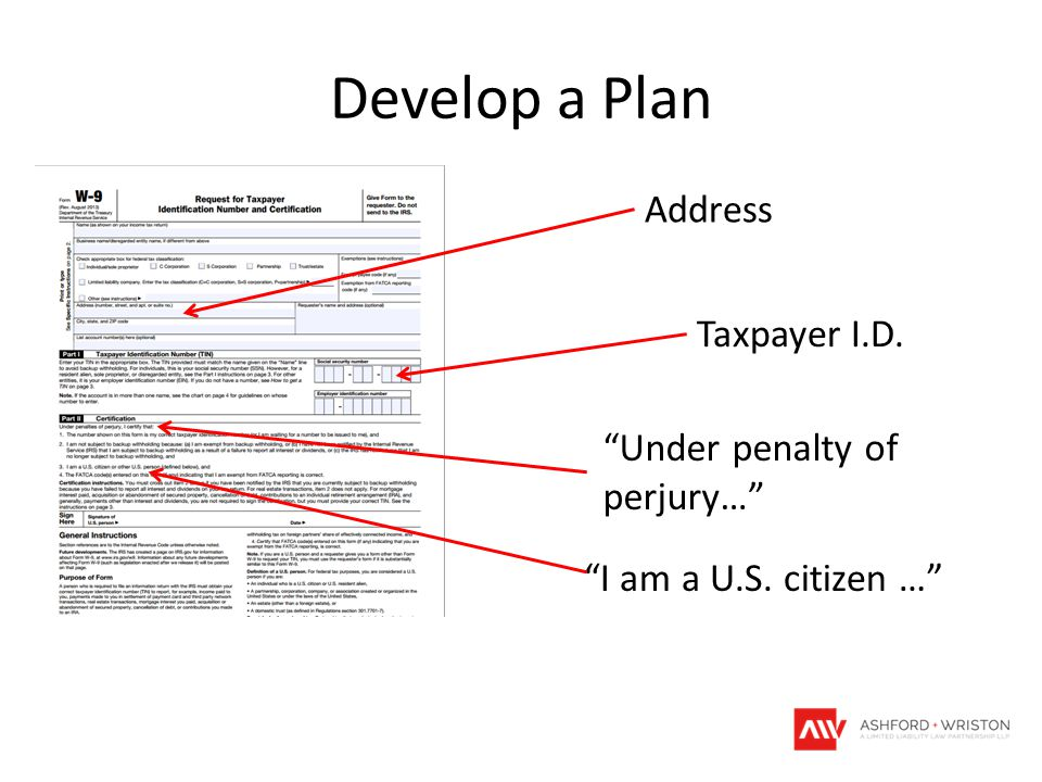 """Develop a Plan Address Taxpayer I.D. """"Under penalty of perjury…"""" """"I am a U.S. citizen …"""""""