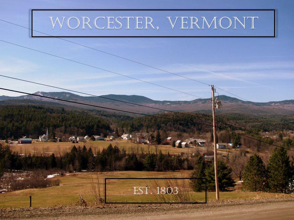 Worcester, Vermont EST. 1803