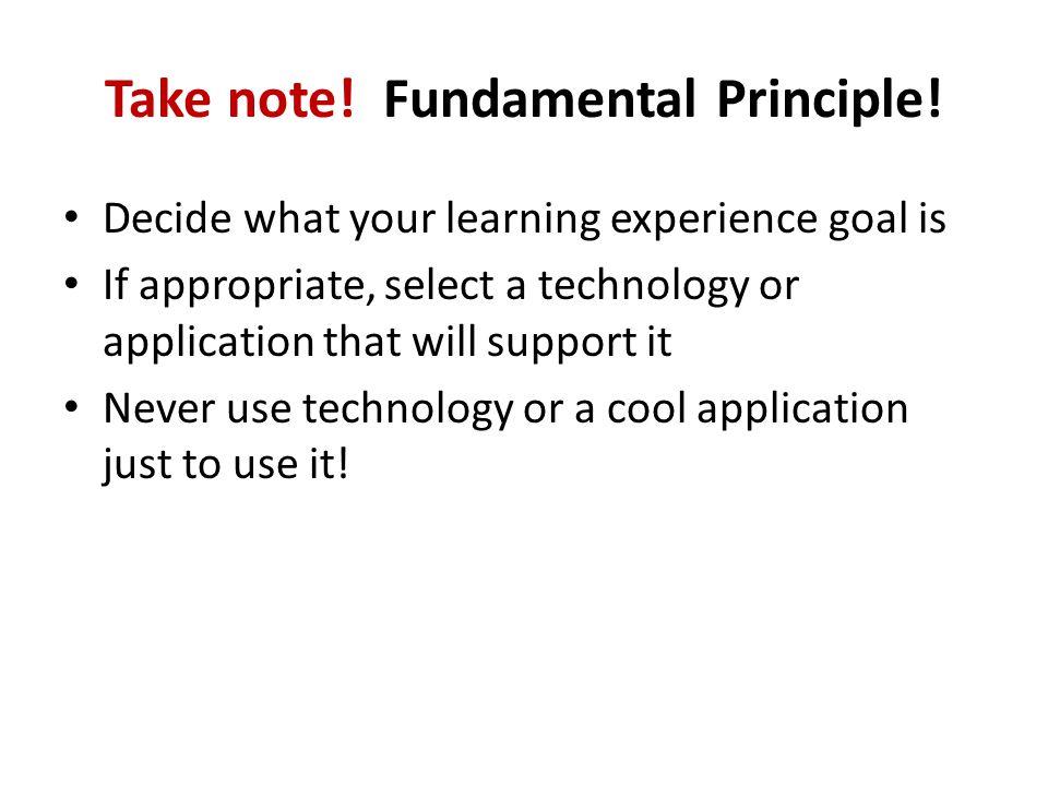 Take note. Fundamental Principle.
