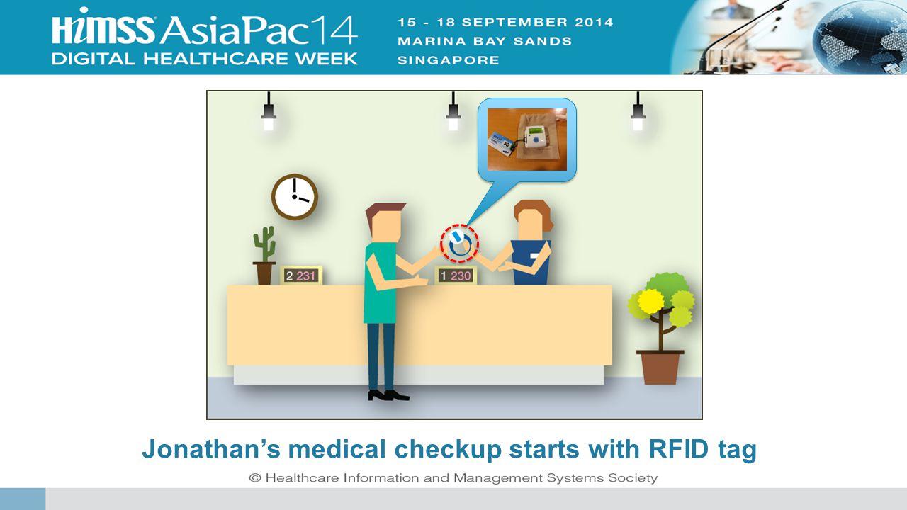 Jonathan's medical checkup starts with RFID tag