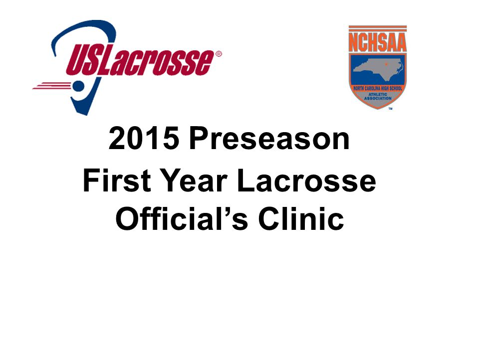 2015 Preseason First Year Lacrosse Official's Clinic