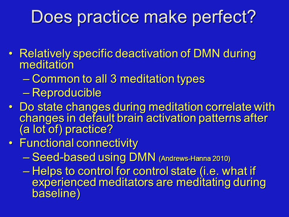 Does practice make perfect.