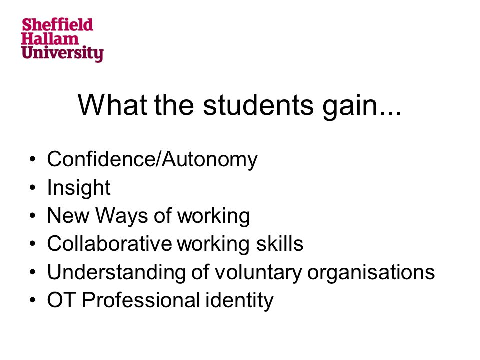 What the students gain...