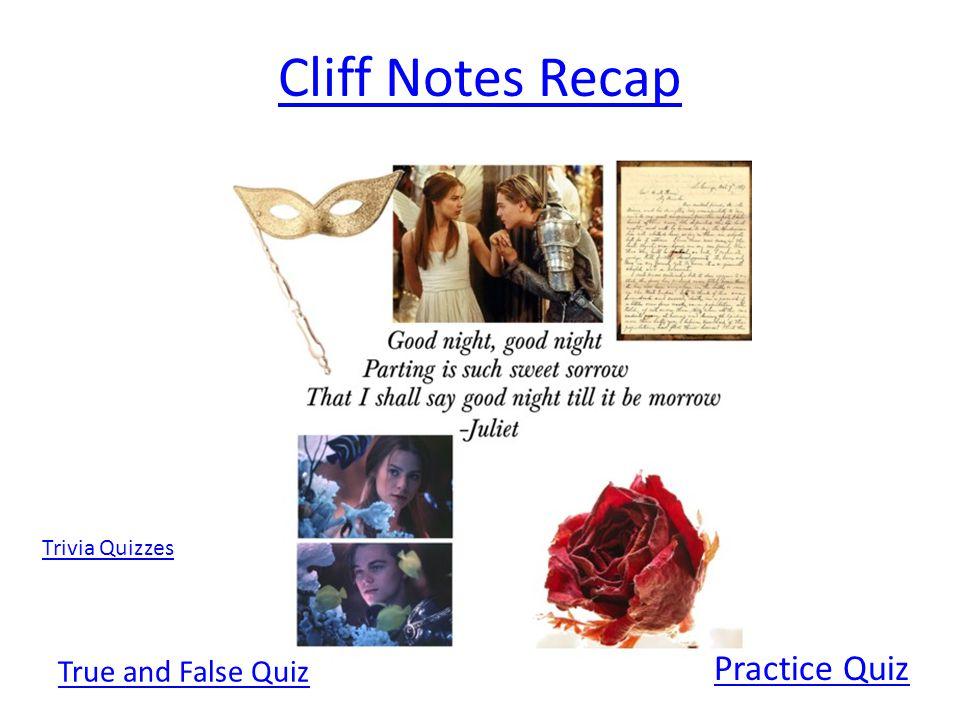 Cliff Notes Recap Practice Quiz True and False Quiz Trivia Quizzes