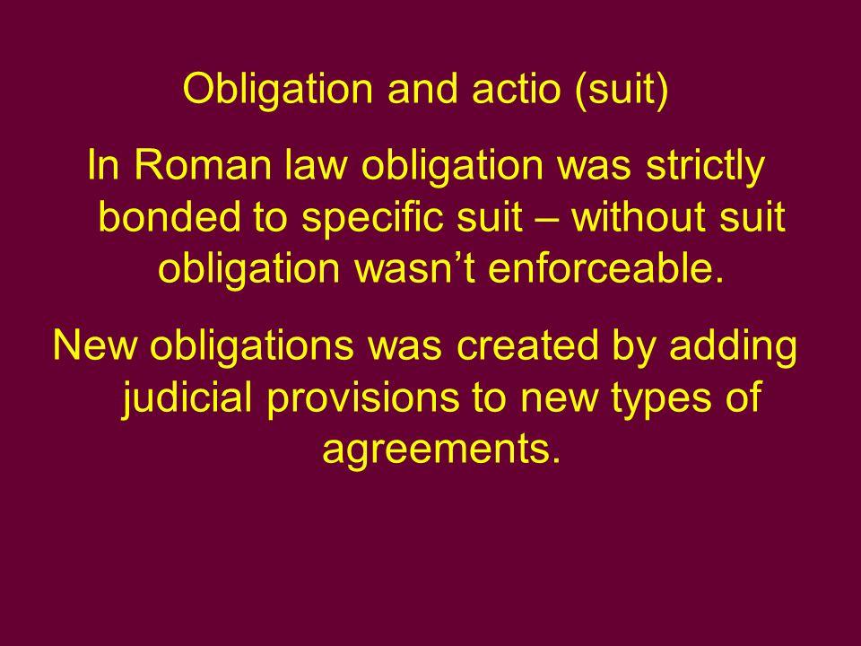 Alternative obligation (Obligatio alternativa) Duae res sunt in obligatione, una in solutione - Two claims in obligation, one in solution