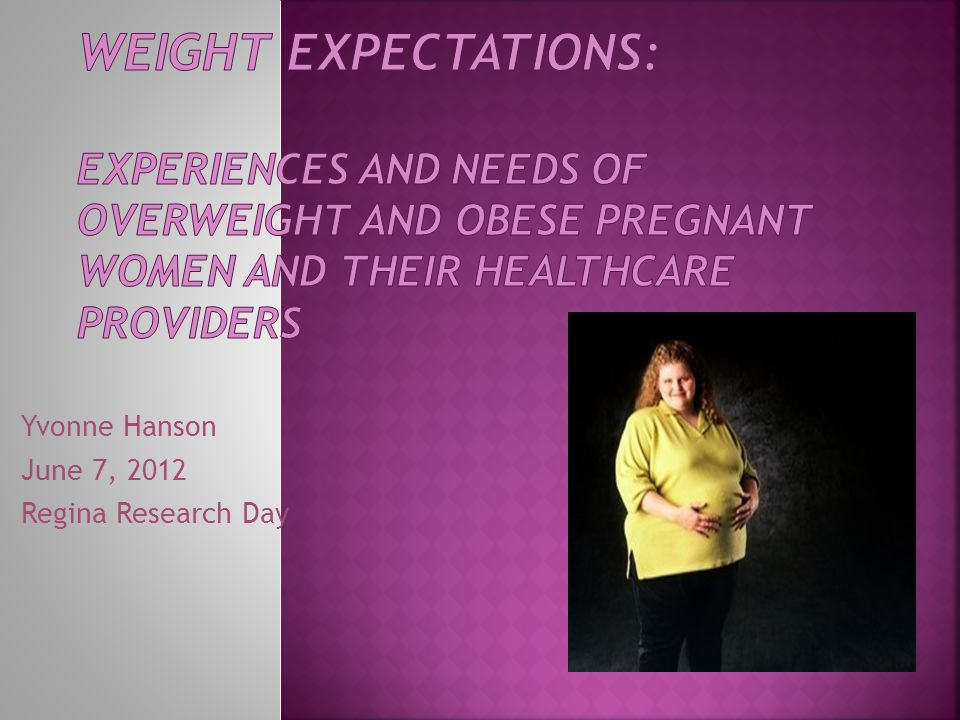  What do we know about the psychological & emotional implications of overweight & obesity in pregnancy.