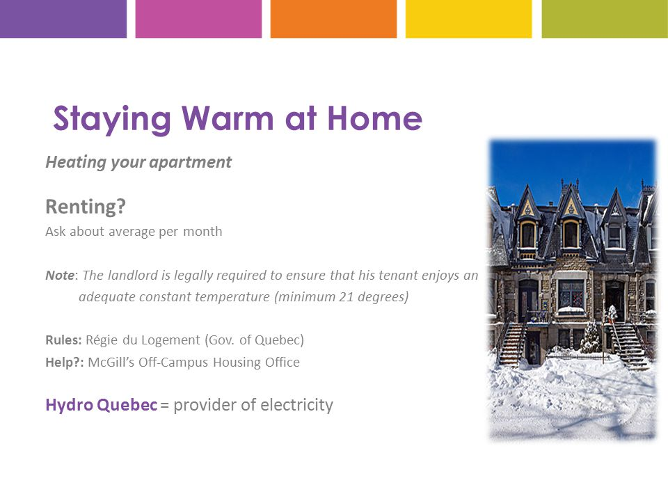 Staying Warm at Home Heating your apartment Renting.