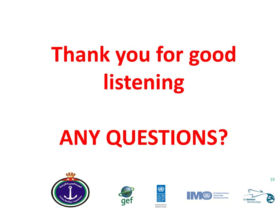 Thank you for good listening ANY QUESTIONS? 19