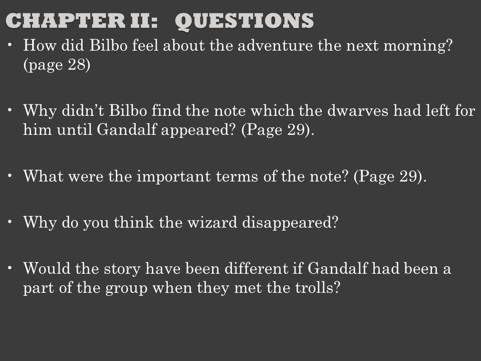 CHAPTER II: QUESTIONS Discuss the troubles of the first night and the adventure with the trolls.