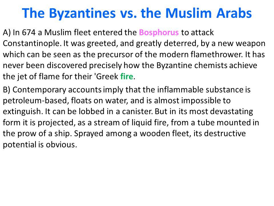 The Byzantines vs.