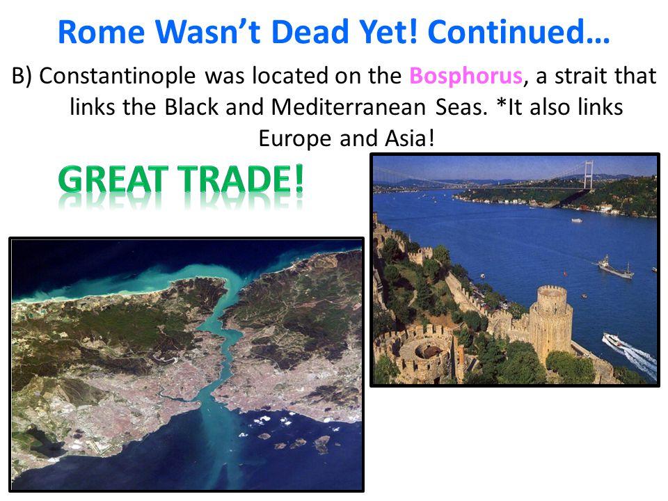 Rome Wasn't Dead Yet.