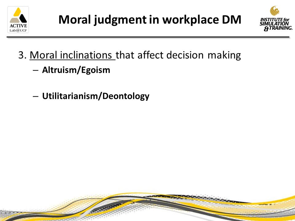 Moral judgment in workplace DM 3.
