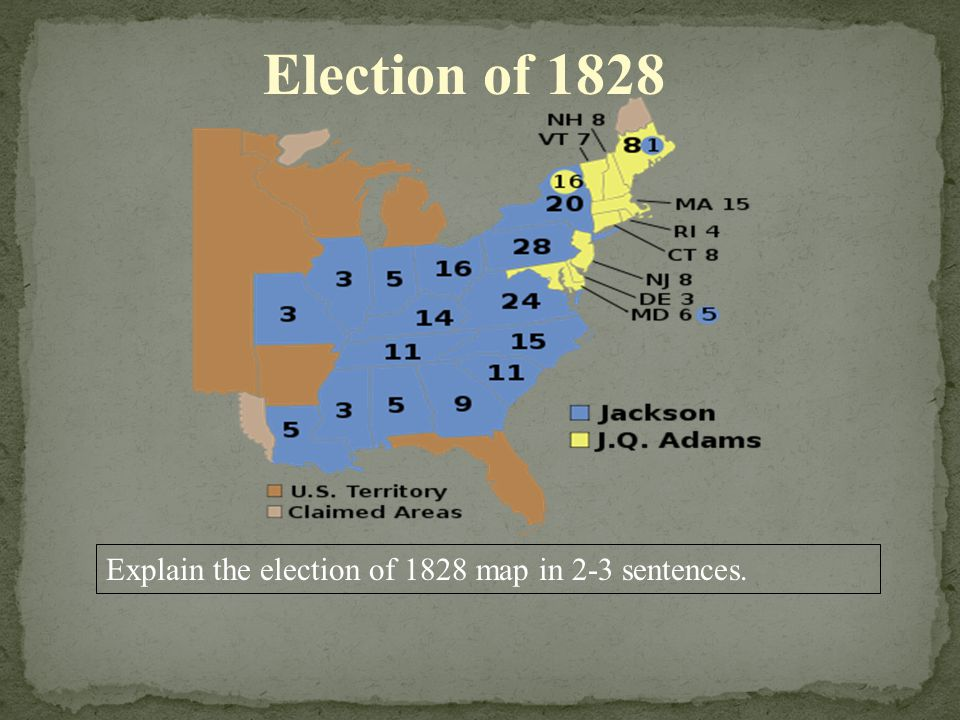Election of 1828 Explain the election of 1828 map in 2-3 sentences.