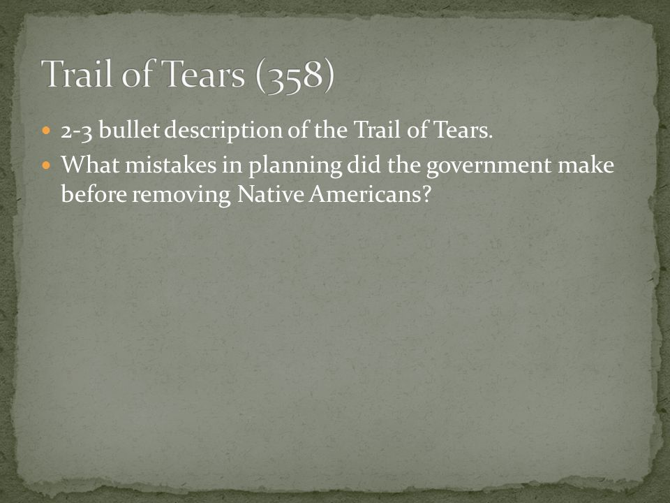 2-3 bullet description of the Trail of Tears.