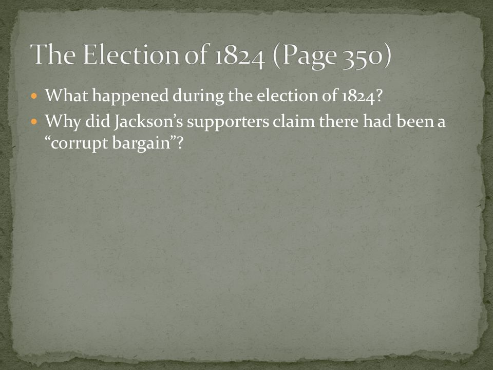 What happened during the election of 1824.
