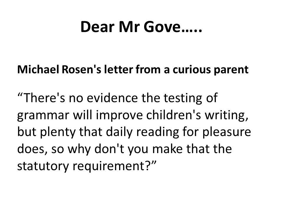Dear Mr Gove…..