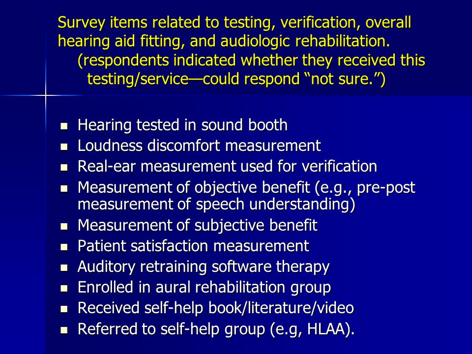 Survey items related to testing, verification, overall hearing aid fitting, and audiologic rehabilitation.