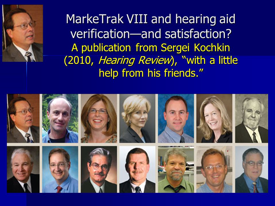 MarkeTrak VIII and hearing aid verification—and satisfaction.
