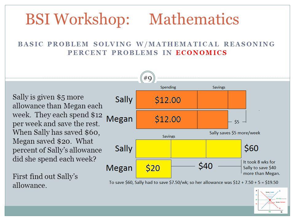 BSI Workshop: Mathematics Sally is given $5 more allowance than Megan each week.
