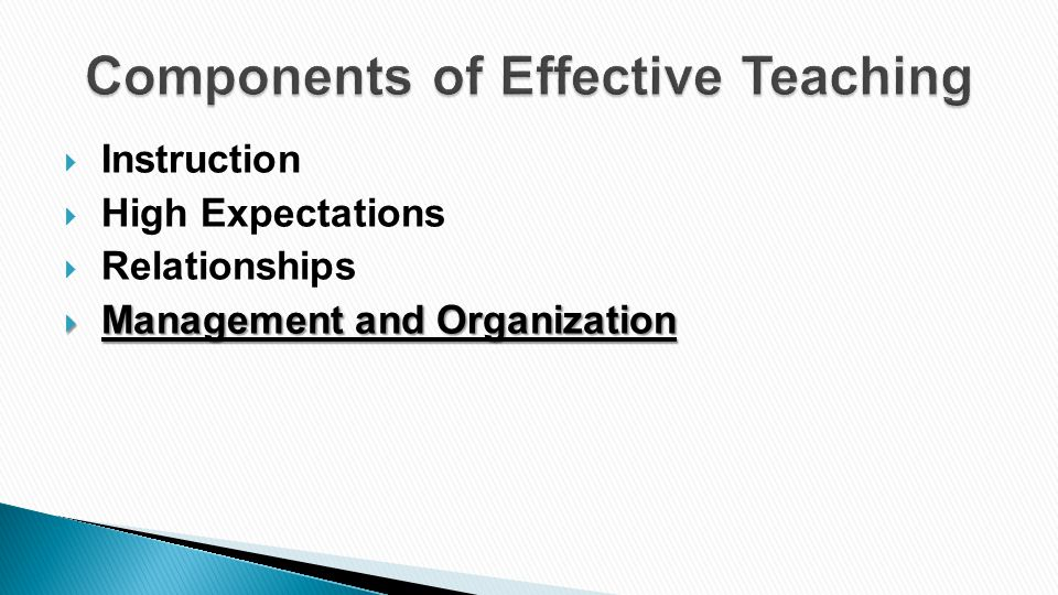  Instruction  High Expectations  Relationships  Management and Organization