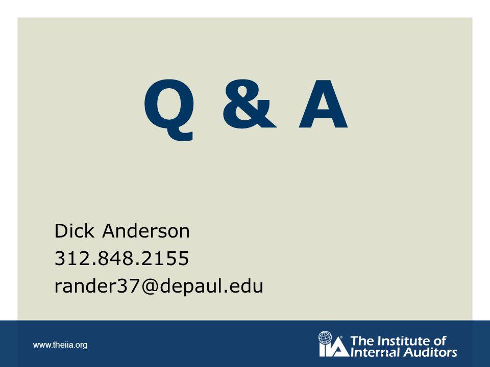 www.theiia.org Dick Anderson 312.848.2155 rander37@depaul.edu Q & A 39