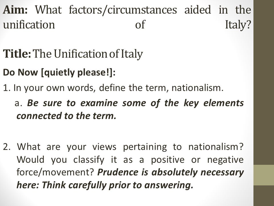 Aim: What factors/circumstances aided in the unification of Italy.