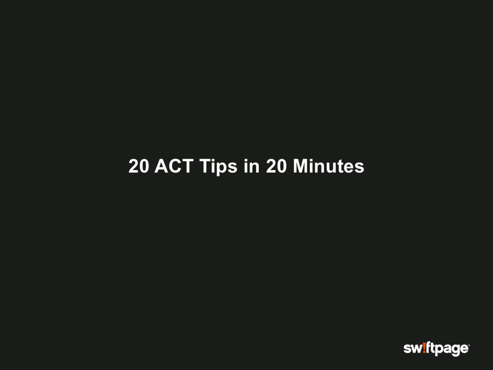 20 ACT Tips in 20 Minutes