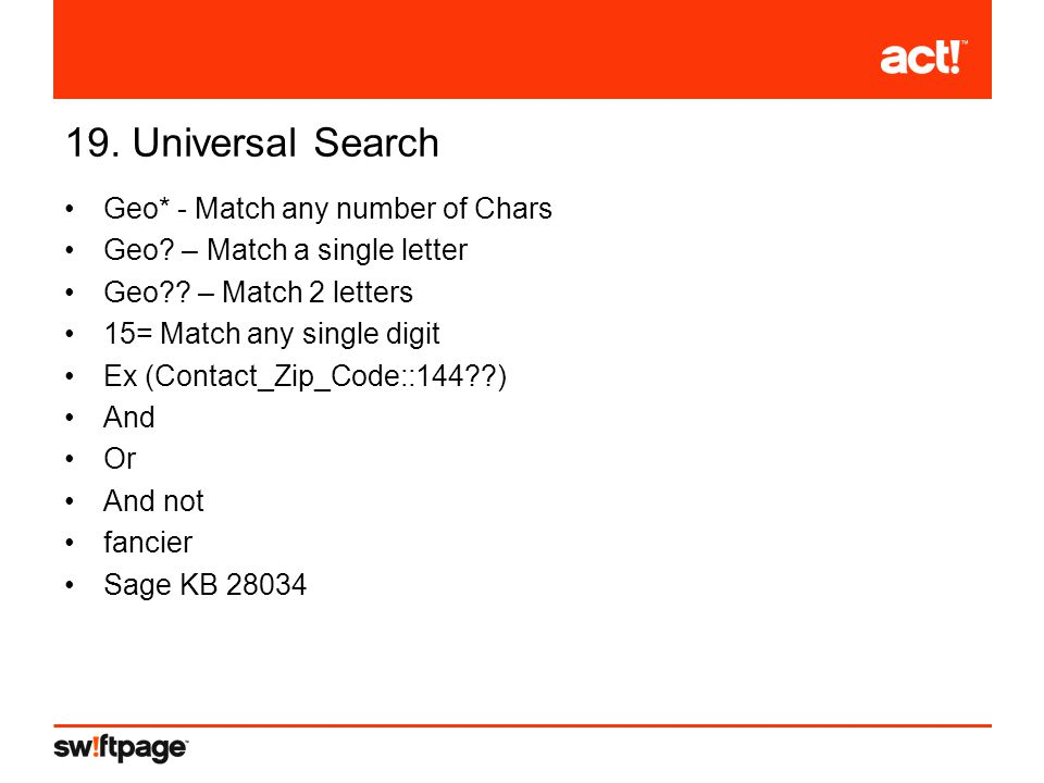 19. Universal Search Geo* - Match any number of Chars Geo.