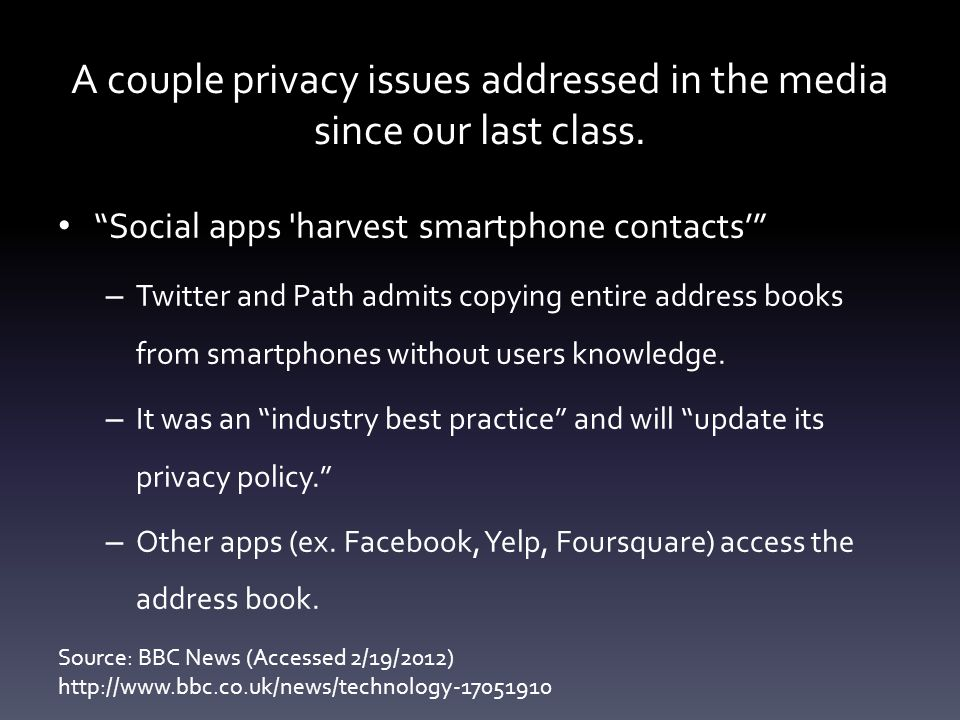 A couple privacy issues addressed in the media since our last class.