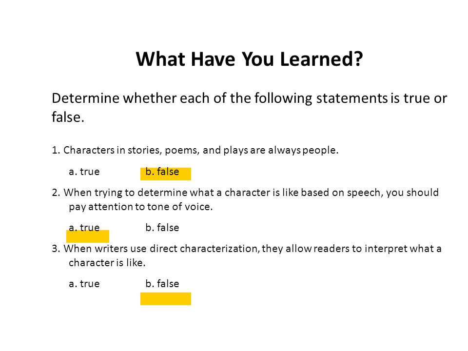 Determine whether each of the following statements is true or false.