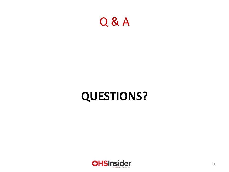 11 Q & A QUESTIONS