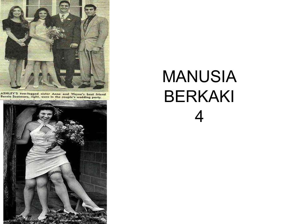 MANUSIA BERKAKI 4