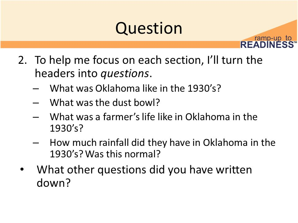 Question 2.To help me focus on each section, I'll turn the headers into questions.
