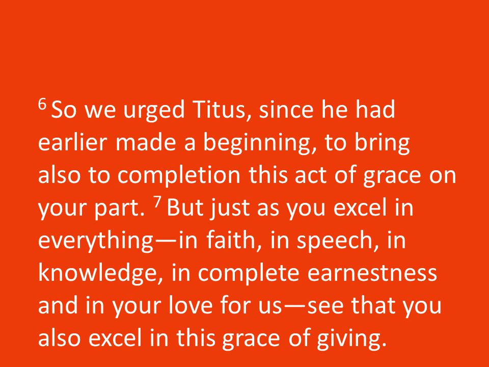 Giving, Leading and Relying 2 Corinthians 8-13 The last half of Paul's letter deals with several themes: Giving generously What it means to be a good Christian leader The importance of relying on God in our weaknesses