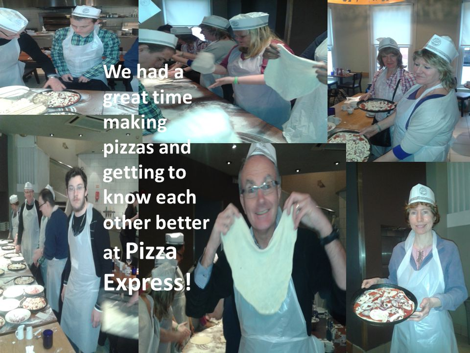 We had a great time making pizzas and getting to know each other better at Pizza Express!