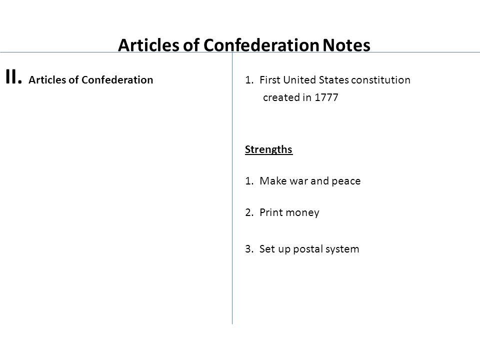 Articles of Confederation Notes II. Articles of Confederation 1.