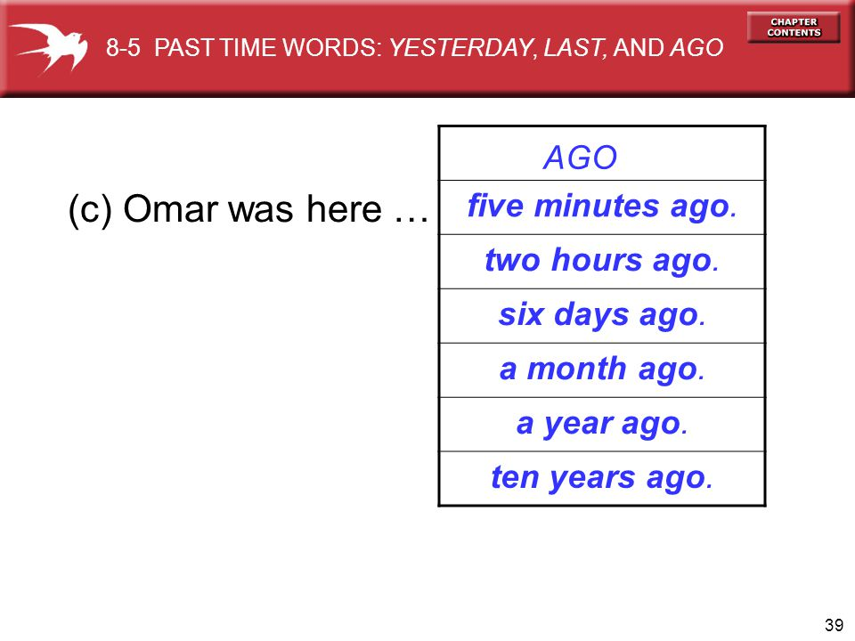 40 morning afternoon evening yesterday with 8-5 PAST TIME WORDS: YESTERDAY, LAST, AND AGO