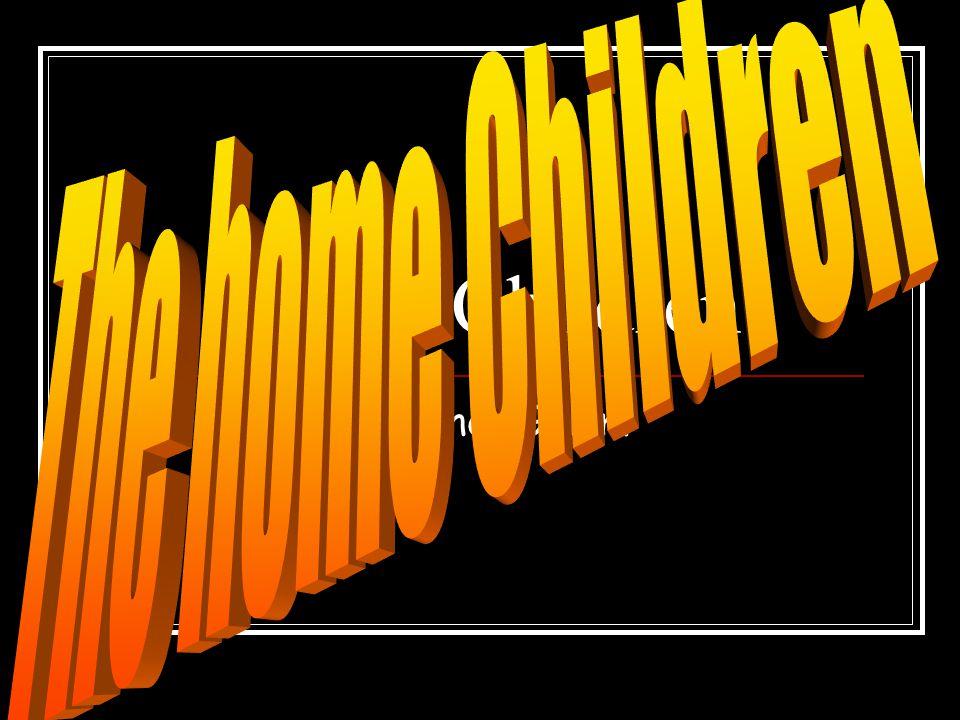 Home Children By: Conor Gillam