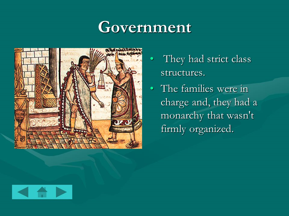 Government They had strict class structures.