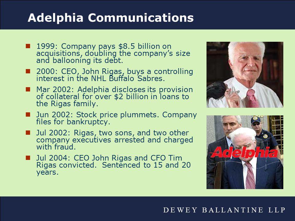 D E W E Y B A L L A N T I N E L L P Expansion Without Discipline: Enron nStarted as a small natural gas company.