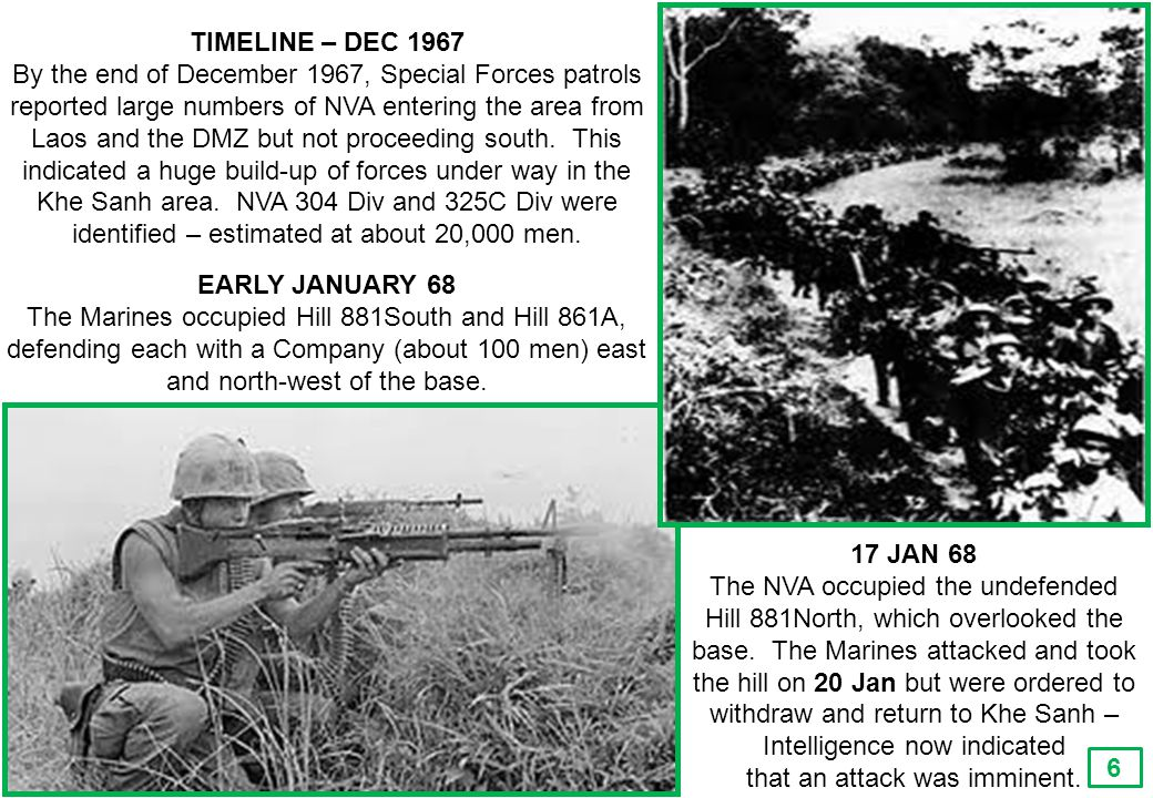 THIS SLIDE AND PRESENTATION WAS PREPARED BY DAVE SABBEN WHO RETAINS COPYRIGHT © ON CREATIVE CONTENT TIMELINE – DEC 1967 By the end of December 1967, Special Forces patrols reported large numbers of NVA entering the area from Laos and the DMZ but not proceeding south.