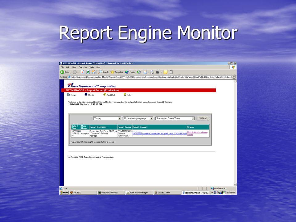 Report Engine Monitor