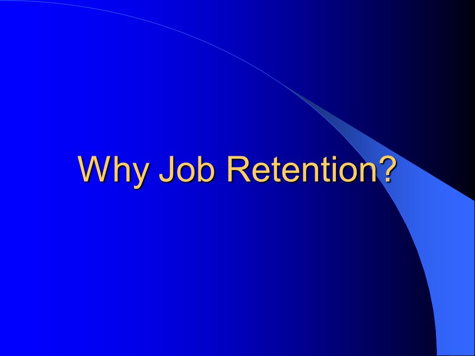 Why is prevention & retention important.