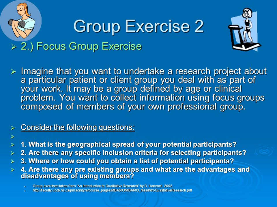 FOCUS GROUP REQUIREMENTS  Participants must feel confident and trust what they say will be treated with the same confidentiality as responses on a survey questionnaire.