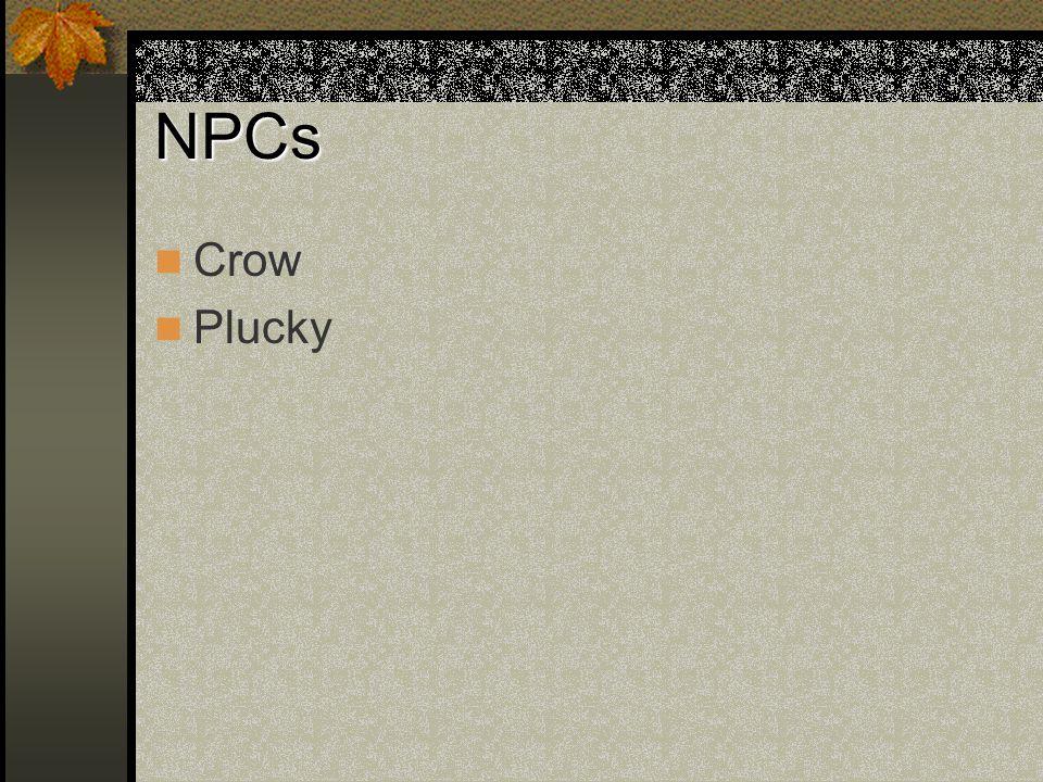 NPCs Crow Plucky
