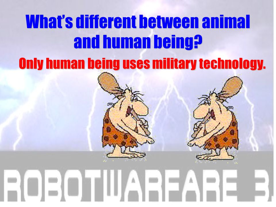 What's different between animal and human being