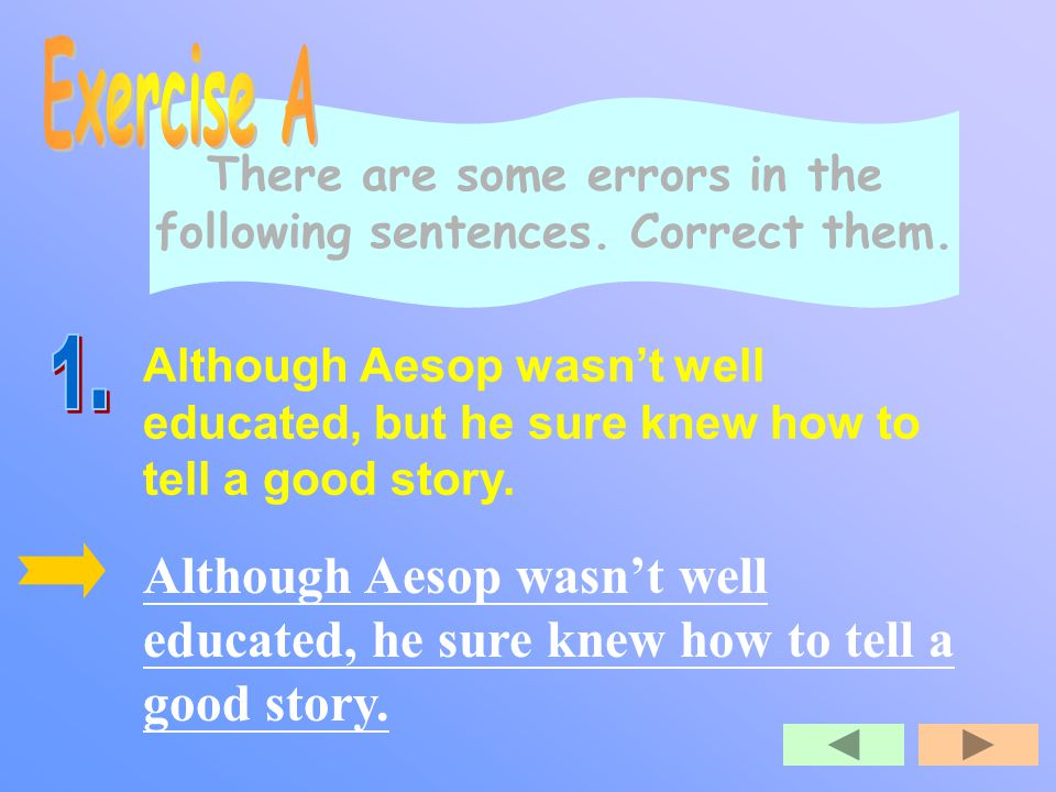S ubordinating conjunctions, coordinating conjunctions, conjunctive adverbs, and transitional expressions are all connectives that connect words, phrases, or sentences.