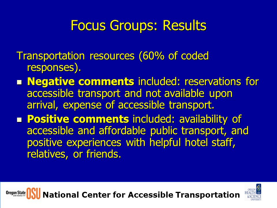 National Center for Accessible Transportation Focus Groups: Results Transportation resources (60% of coded responses).